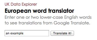 European Word Translator: Translate English into more than 30 European languages and see it on a map.