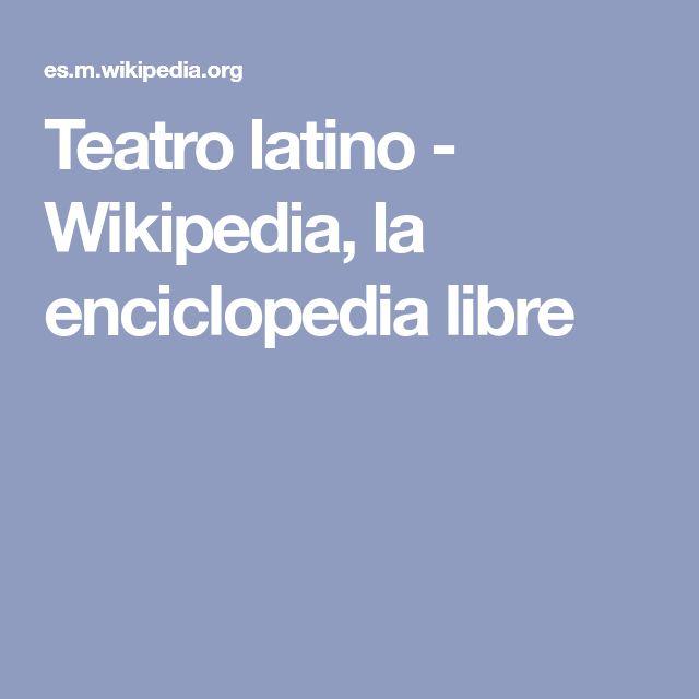 Teatro latino - Wikipedia, la enciclopedia libre