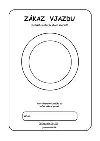 Dopravné značky -omaľovánky - zákaz vjazdu