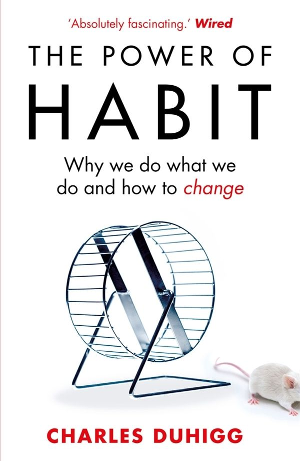 The Power of Habit: Why We Do What We Do, and How to Change, de Charles Duhigg. O carte fascinanta despre puterea vointei si modurile in care ne putem schimba obiceiurile si viata.