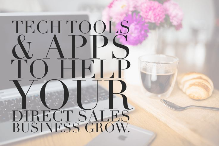 7 tech tools & apps to help you run your social selling business like a boss