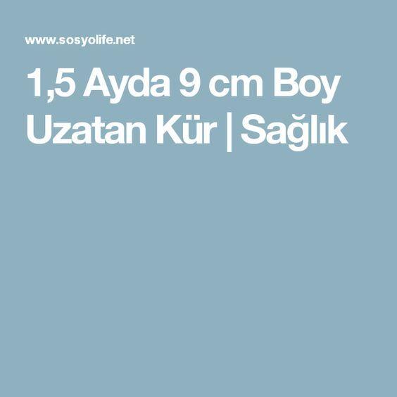 1,5 Ayda 9 cm Boy Uzatan Kür   Sağlık