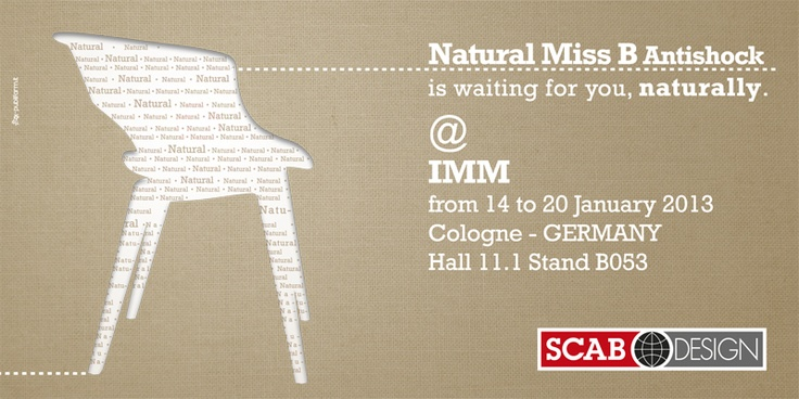SCAB DESIGN is waiting for you @ IMM - Cologne - from 14 to 20 January 2013