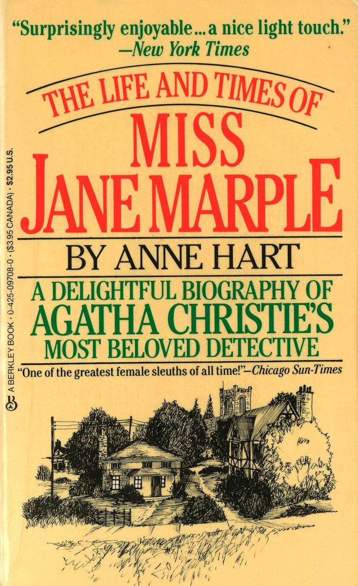'The Life and Times of Miss Jane Marple' (1997) by Canadian author Anne Hart.  With great care and genuine affection, the author has examined every short story and novel in which Miss Marple appears, uncovering and tying together details and observations that even the most avid reader may have overlooked or forgotten. What emerges is as clear and engaging a picture of the shrewd and fluffy spinster as one is ever likely to see. A satisfying addition to the libraries of Agatha Christie…