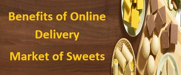 Benefits of Online Delivery Market of Sweets Overloaded with #sugar and #jiggery, the #traditional Indian #sweets are the inevitable part of the #Indian culture. No celebration and festival is complete without them. Knowing their importance, now even the #online #market has started keeping them. #delivery
