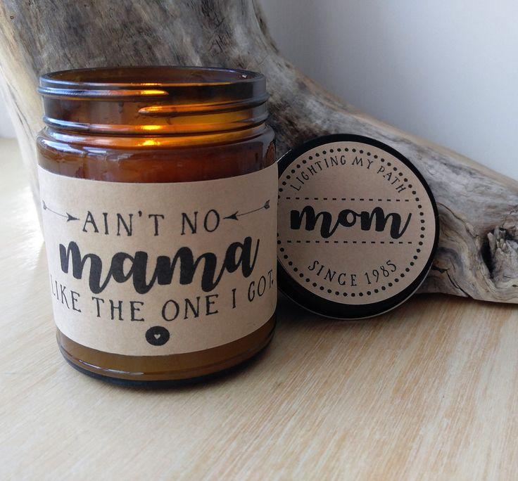 Mothers Day Gift Aint No Mama Like The One I Got Gift for Mom Gifts for Mother Birthday Gift Mothers Day Card Candle Gift for Her