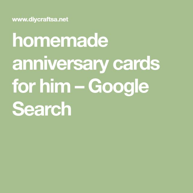 homemade anniversary cards for him – Google Search