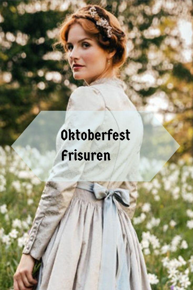 Oktoberfest Frisuren Die Schönsten Looks Für Die Wiesn In 2018