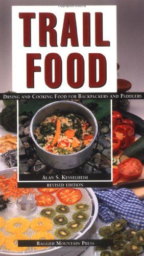 The Best Hiking and Backpacking Recipes