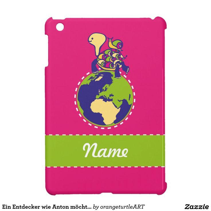 Ein Entdecker wie Anton möchte den ganzen Planeten iPad Mini Cover