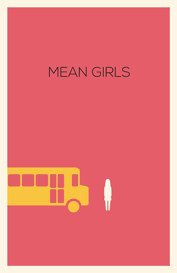 Mean Girls (2004) ~ Minimal Movie Poster by Emily Howell #amusementphile