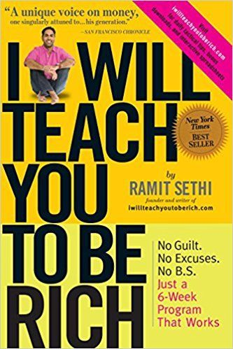 I Will Teach You to Be Rich by Ramit Sethi- A program that works to help you make and keep more money