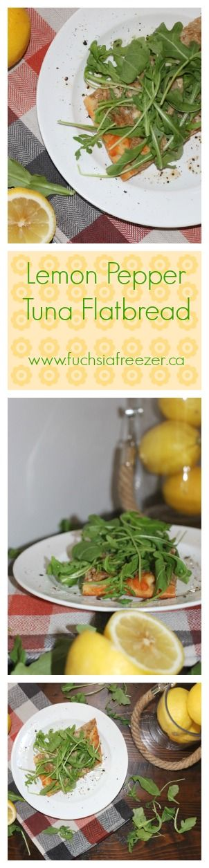 Lemon Pepper Tuna Flatbread. 30 minutes or less creates this easy lunch, dinner or amazing appetizer for guests! For more amazing recipes like this one, visit www.fuchsiafreezer.ca