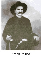 This is a pic of Frank Phillips. He was like a bounty hunter. Johnse's wife Nancy had long since left Johnse, and moved in with and, upon the pair's mutual divorces, eventually married his pursuer, Frank Phillips. She died at 36.