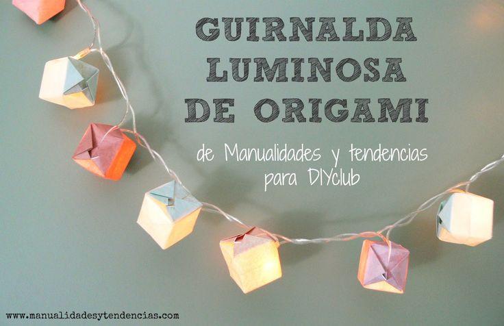 Guirnalda luminosa de origami www.manualidadesytendencias.com #origami #papel #papiroflexia #garland #guirnalda #guirlande #manualidades #paper #papier #tutorial