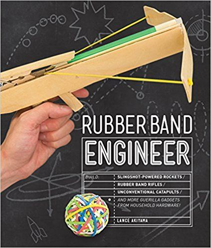 Rubber Band Engineer: Build Slingshot Powered Rockets, Rubber Band Rifles, Unconventional Catapults, and More Guerrilla Gadgets from Household Hardware: Amazon.es: Lance Akiyama: Libros en idiomas extranjeros