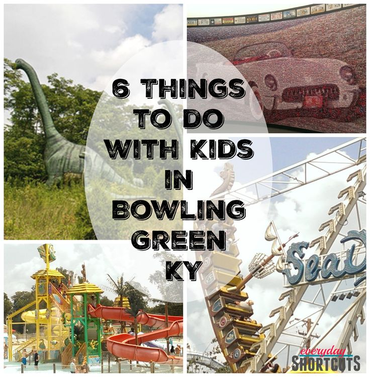 Staycation? Weekend Getaway? Here are my 6 Things to do with Kids in Bowling Green, KY that are fun and educational.