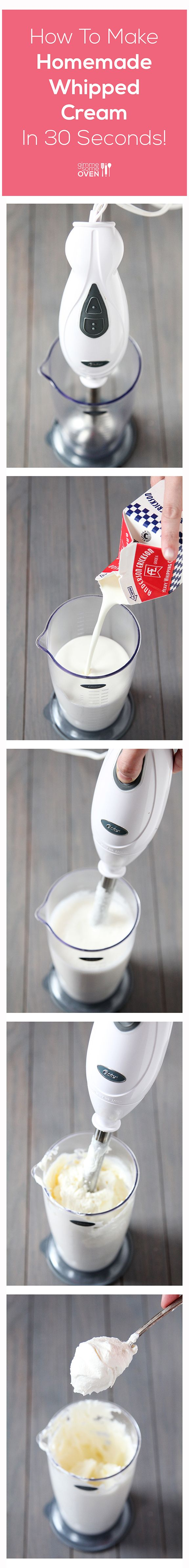 How To Make Homemade Whipped Cream In 30 Seconds | gimmesomeoven.com
