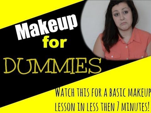 Makeup for Dummies: A Basic Lesson