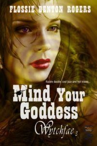 Mind Your Goddess