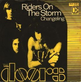 """""""Riders on the Storm"""" is a song by The Doors from their 1971 album, L.A. Woman. It reached number 14 on the Billboard Hot 100 in the US, number 22 on the UK singles charts and number 7 in the Netherlands."""