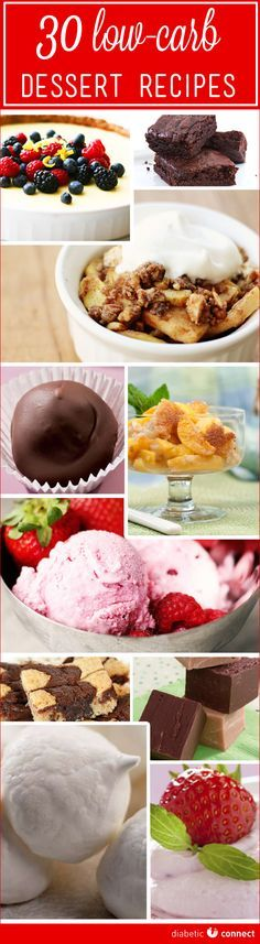 30 Low-Carb Dessert Recipes from DiabeticConnect.com. Easy-to-make sweet treats for your next outdoor meal! #dessert #recipes