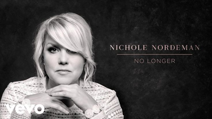 Nichole Nordeman - No Longer (Audio)