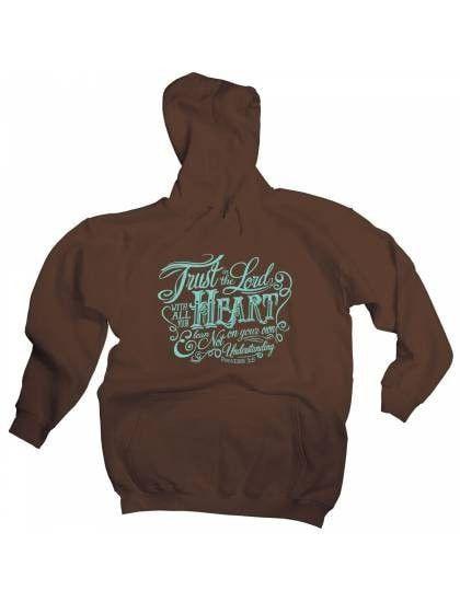 Trust In The Lord Hooded Sweatshirt