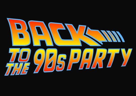 back to the 90's party More