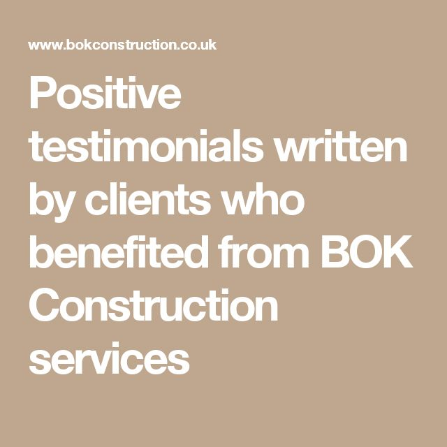 Positive testimonials written by clients who benefited from BOK Construction services