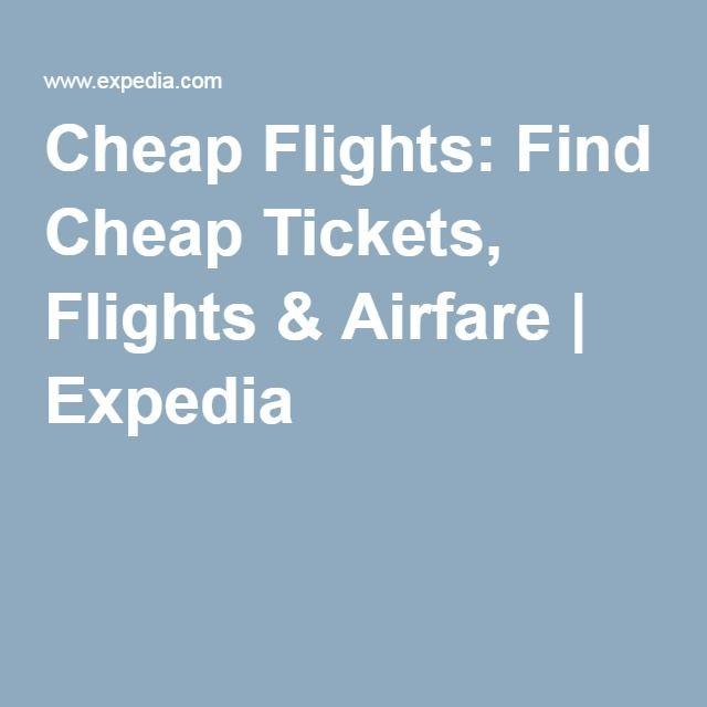 Cheap Flights: Find Cheap Tickets, Flights & Airfare | Expedia