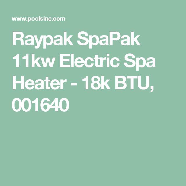 Raypak SpaPak 11kw Electric Spa Heater - 18k BTU, 001640