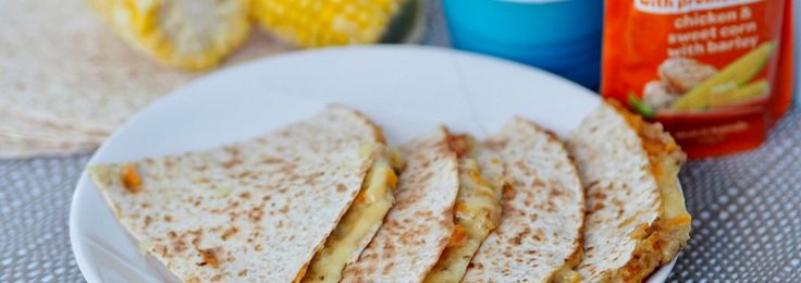 Cheesy Wholemeal Chicken, Sweet Corn and Barley Quesadillas - Baby Food Recipes