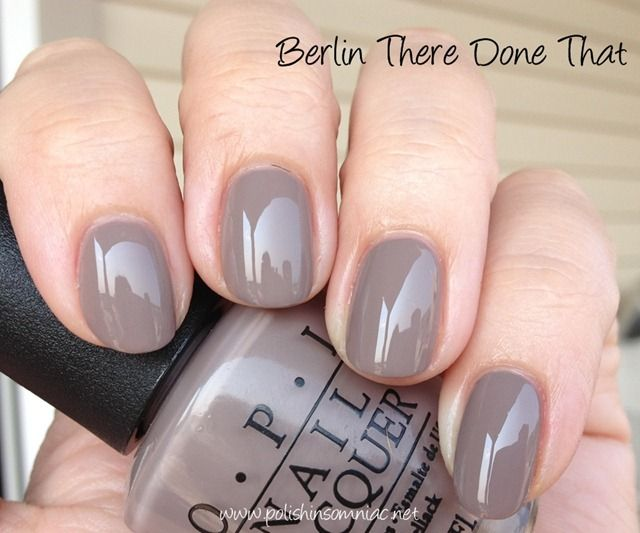 OPI Berlin There Done That---my current favorite -neutrals ~