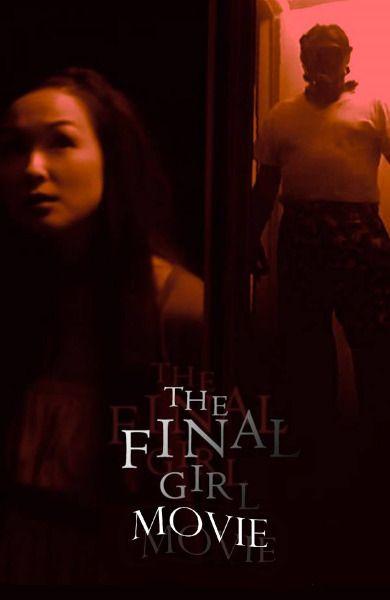 The Final Girl Movie (2014)   Producer: Jonathan (Gus) Eid, Daniel Leyva, Nicole Abate   Writer: Jonathan (Gus) Eid, Nicole Abate   Director: Jonathan (Gus) Eid