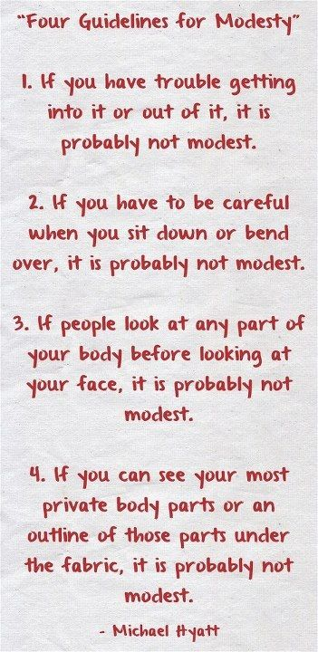 Some good tips to consider. I would add, if you aren't wearing proper under garments, it's probably not modest.  {And I would also add, DUH.  How is it that women today can't figure this out on their own???}