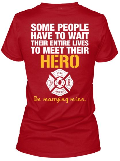 FIREFIGHTER'S FIANCEE - JUST RELEASED   Teespring
