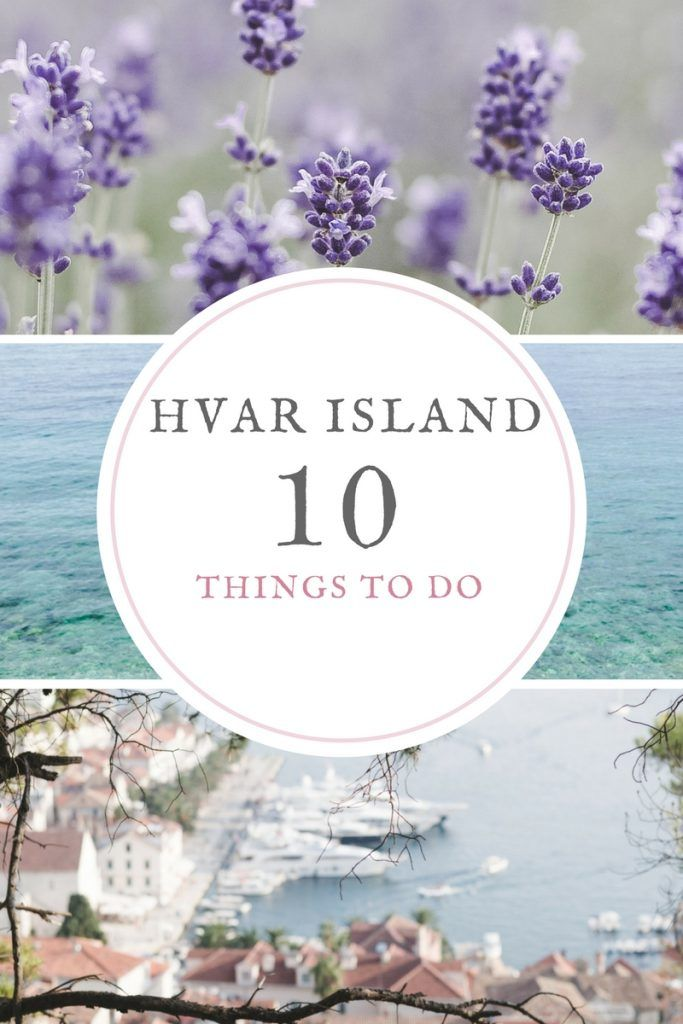 Top 10 things to do in Hvar Island