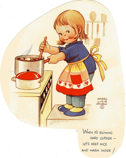 """Soup love - Mabel Lucie Atwell - """"When it's blowing hard outside - let's keep nice and warm inside."""""""