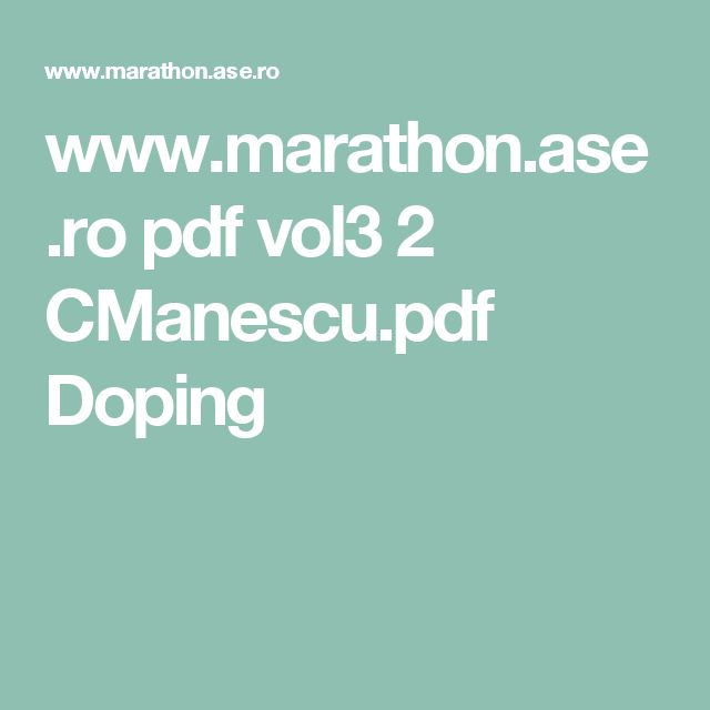 www.marathon.ase.ro pdf vol3 2 CManescu.pdf   Doping