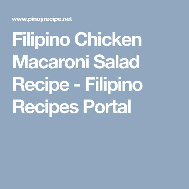 Filipino Chicken Macaroni Salad Recipe - Filipino Recipes Portal