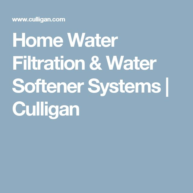 Home Water Filtration & Water Softener Systems | Culligan