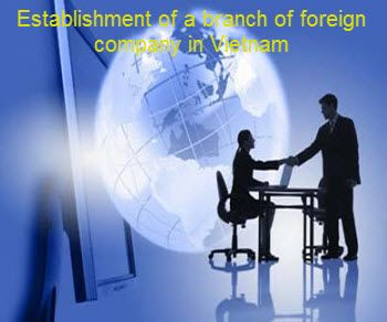 Establishment of a branch of foreign company in Vietnam