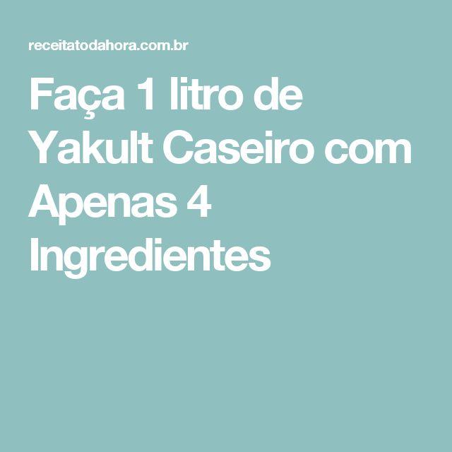 Faça 1 litro de Yakult Caseiro com Apenas 4 Ingredientes
