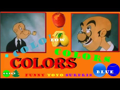 Learn Colors for Kids Video with Funny Toyo Surprise Channel Youtube - YouTube