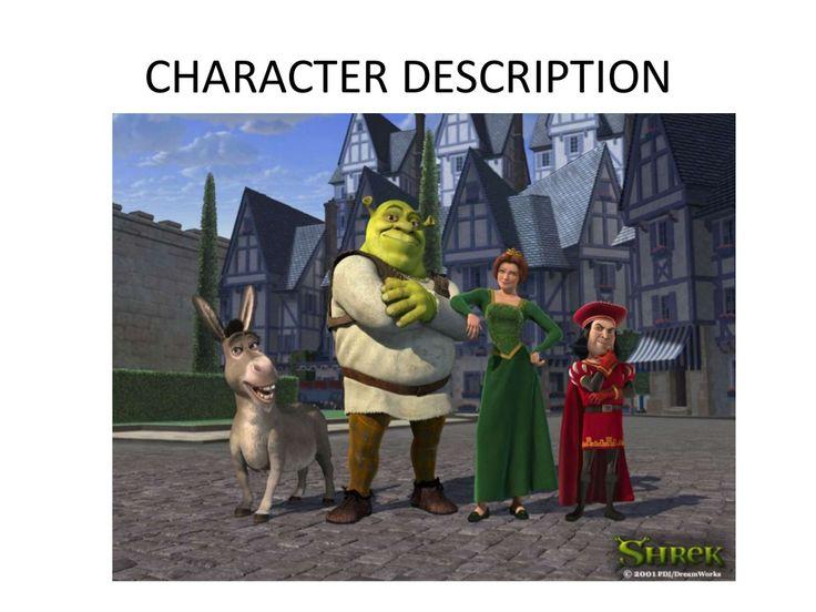 Shrek Character Description by Penny Nakhle via slideshare
