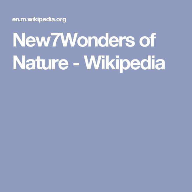 New7Wonders of Nature - Wikipedia