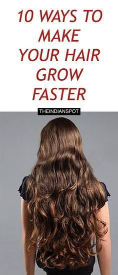 http://theindianspot.com/make-your-hair-grow-faster/