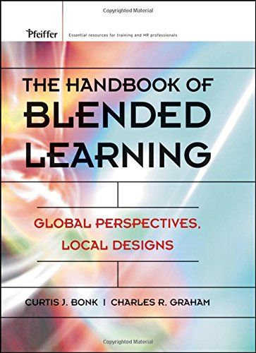 The Handbook of Blended Learning: Global Perspectives, Lo...