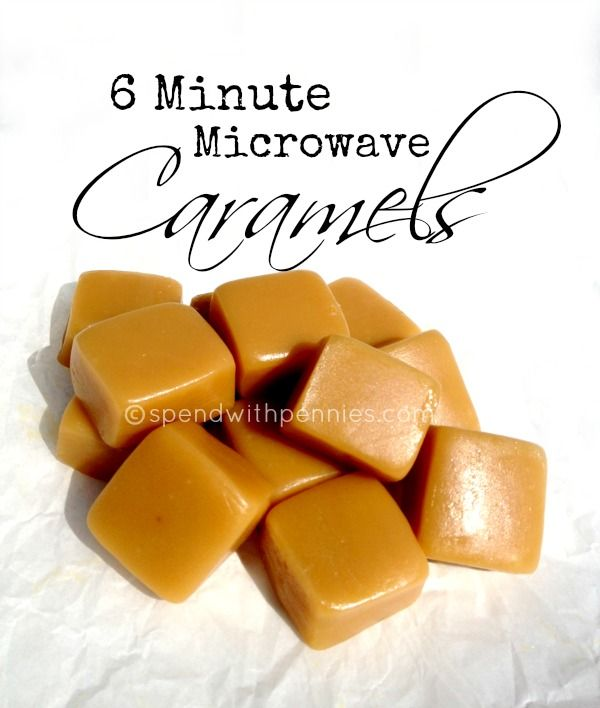 6 Minute Caramels made in the microwave! (These are great with chocolate or salt too!)